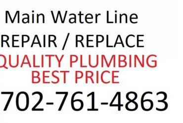 MAIN WATER LINE REPAIR / REPLACE – QUALITY PLUMBER BEST PLUMBING PRICE (FREE ESTIMATE)
