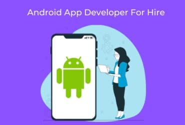 Android App Developer For Hire