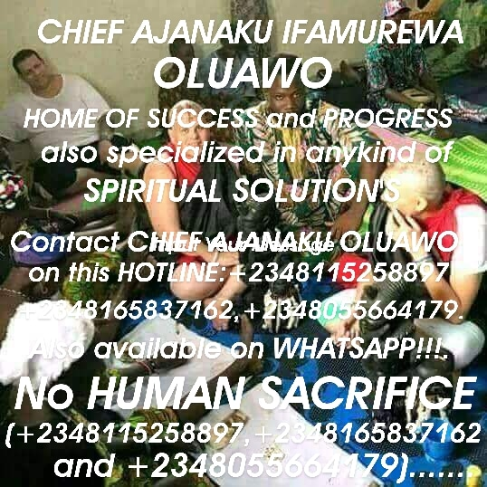 The Best Powerful Traditional Herbalist In Nigeria +2348055664179