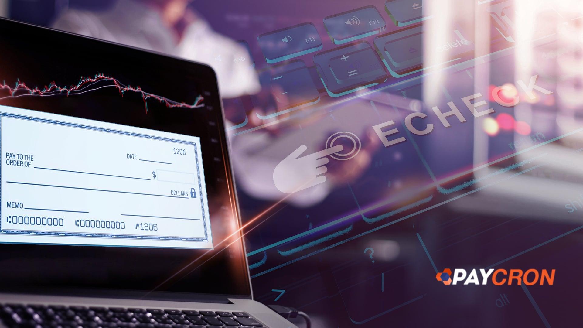 Use eCheck Payment Solution, It's Next-Gen Technology